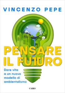 Pensare il futuro di Vincenzo Pepe