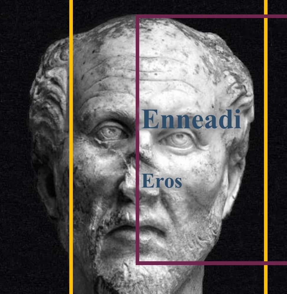 Dalle Enneadi secondo Plotino: Eros