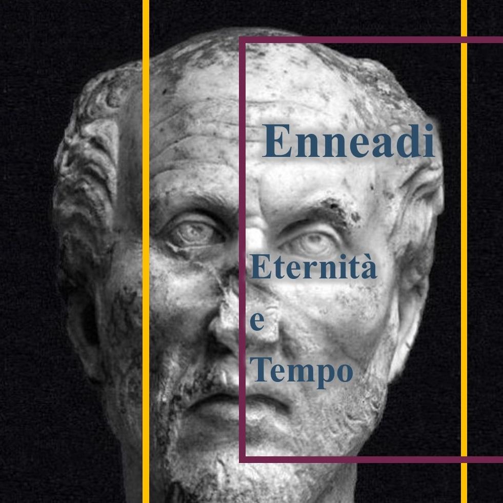Dalle Enneadi secondo Plotino: eternità e tempo
