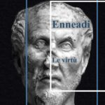 Dalle Enneadi secondo Plotino: le virtù