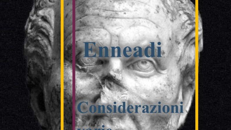Dalle Enneadi secondo Plotino: considerazioni varie