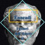 Dalle Enneadi secondo Plotino: i generi dell'Essere II