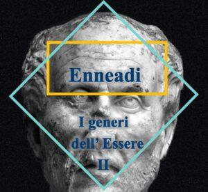 Plotino - Enneadi - i generi dell'Essere II