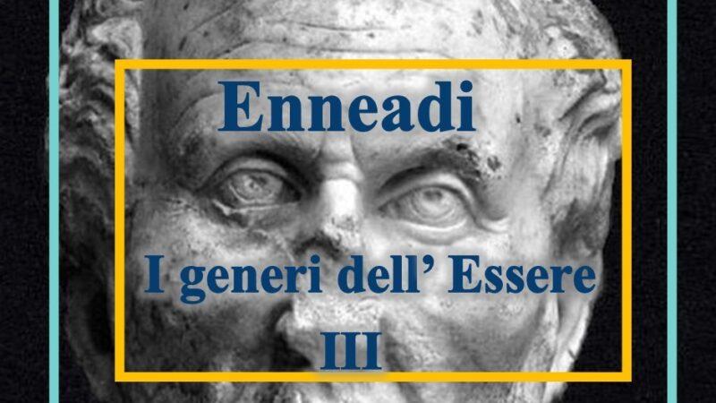 Dalle Enneadi secondo Plotino: i generi dell'Essere III
