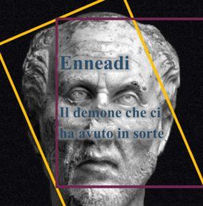Plotino - Enneadi - il demone che ci ha avuto in sorte
