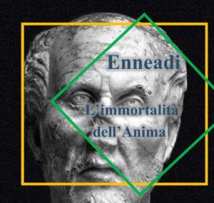 Plotino - Enneadi - l'immortalità dell'Anima