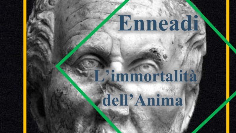Dalle Enneadi secondo Plotino: l'immortalità dell'Anima