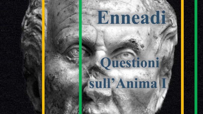 Dalle Enneadi secondo Plotino: questioni sull'Anima I