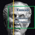 Dalle Enneadi secondo Plotino: questioni sull'Anima II
