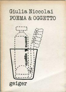 Poema & Oggetto di Giulia Niccolai