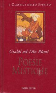 Poesie Mistiche - Gialâl ad-Dîn Rûmî