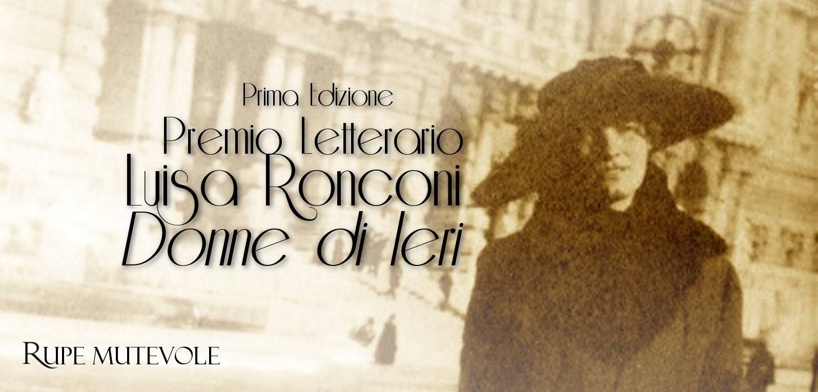 """Prima edizione del """"Premio Letterario Donne di ieri – Luisa Ronconi"""" – scade il 10 settembre 2015"""