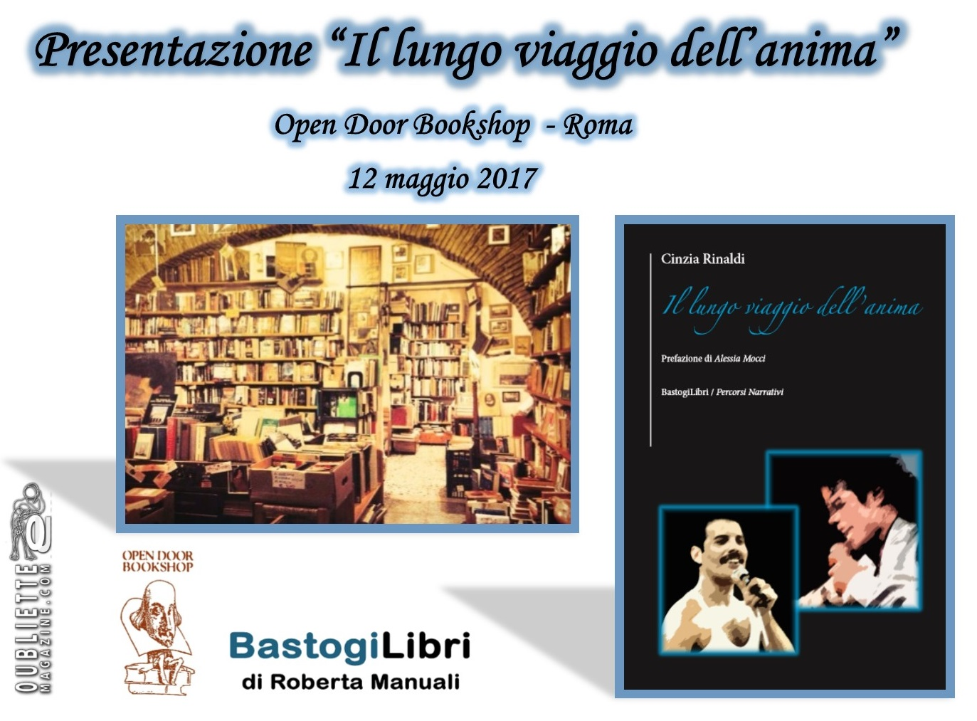 """Presentazione """"Il lungo viaggio dell'anima"""" di Cinzia Rinaldi, 12 maggio 2017, Open Door Bookshop di Roma"""