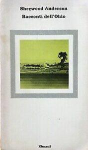Racconti dell'Ohio di Sherwood Anderson