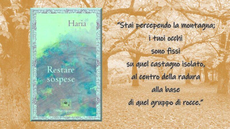 """""""Restare sospese"""" di Haria: alcune citazioni tratte dal libro edito da Rupe Mutevole Edizioni"""