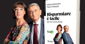 Risparmiare è facile - di Mauro Meazza e Debora Rosciani