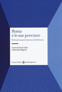 Roma e le sue province di Cesare Letta e Simonetta Segenni