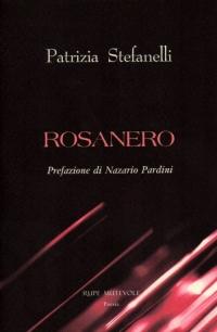 Intervista a Patrizia Stefanelli, autrice del libro Rosanero