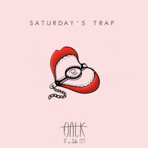 Saturday's Trap