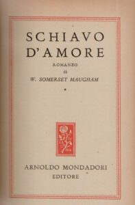 Schiavo d'amore di William Somerset Maugham