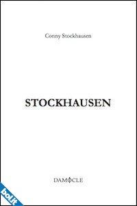 """""""Stockhausen"""" di Conny Stockhausen, recensione di Marzia Carocci"""