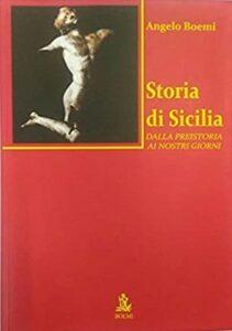 Storia di Sicilia dalla Preistoria ai nostri giorni
