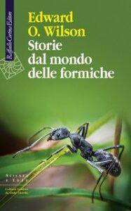 Storie del mondo delle formiche di Edward O. Wilson