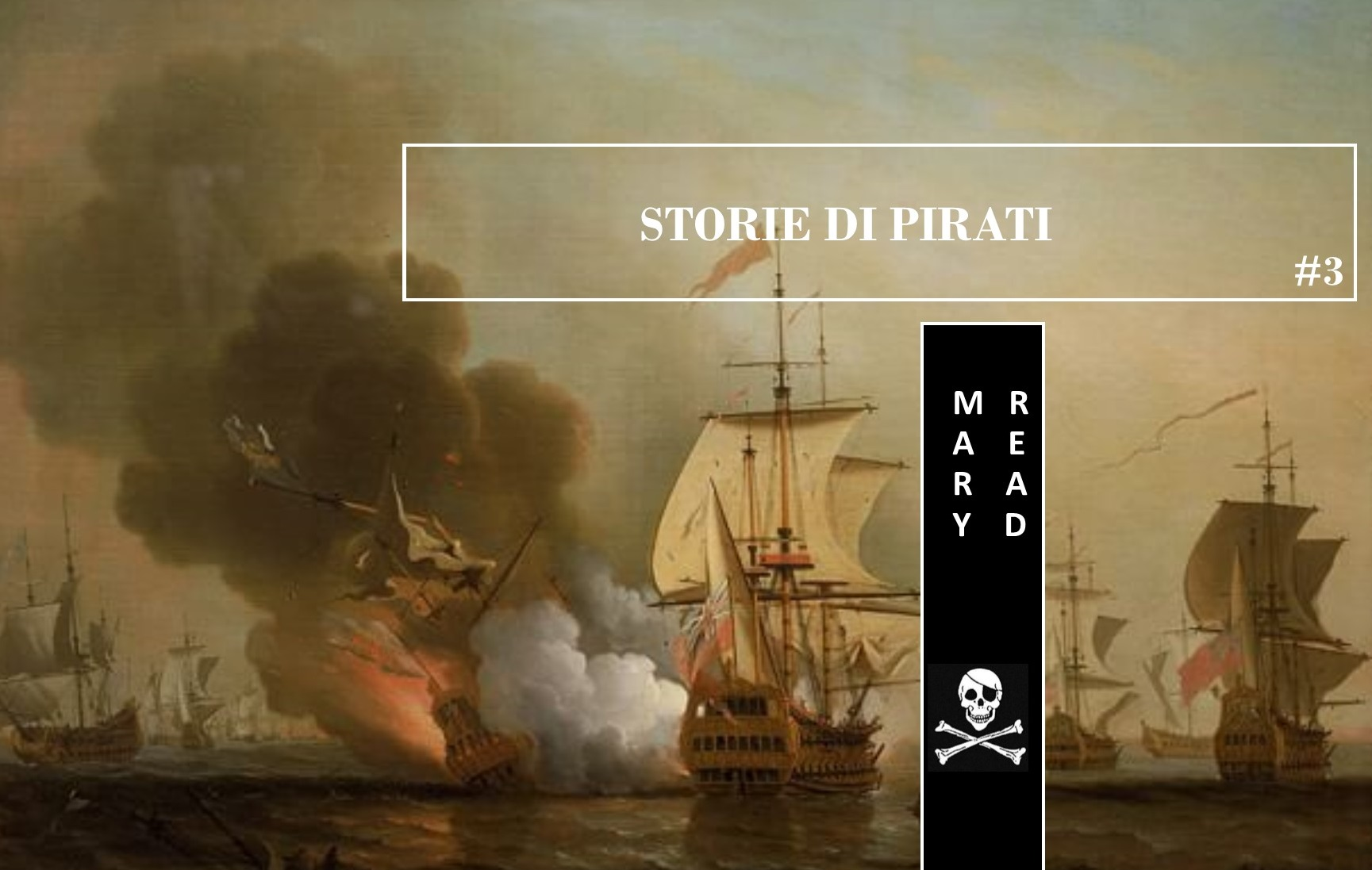 Storie di Pirati #3: Mary Read, la celebre donna pirata travestita da uomo