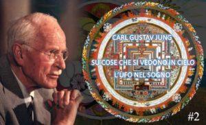 Su cose che si vedono in cielo - Carl Gustav Jung 2