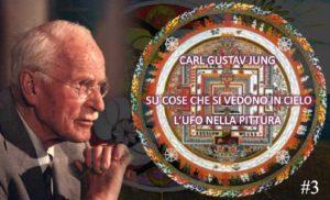 Su cose che si vedono in cielo - Carl Gustav Jung 3