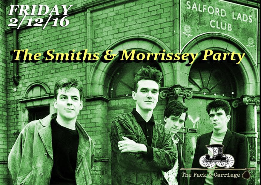 The Smiths & Morrissey London Party: the best music of our lovely band, December 2nd, London