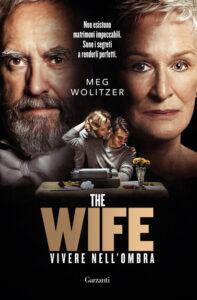 The wife – Vivere nell'ombra di Meg Wolitzer