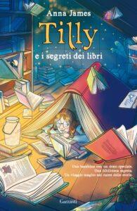 Tilly e i segreti dei libri di Anna James