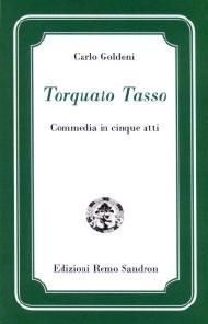 Torquato Tasso - Carlo Goldoni