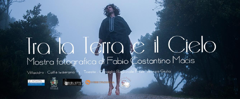 """""""Tra la Terra e il Cielo"""" mostra personale di Fabio Costantino Macis, in anteprima il 7 dicembre 2016, Villacidro"""