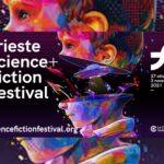 21^ edizione del Trieste Science + Fiction Festival: il meglio della fantascienza 2021 dal 27 ottobre al 3 novembre, Trieste