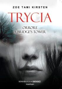 Trycia – Orrore a Tower's Bridge