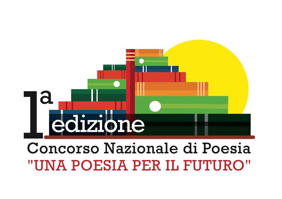 """Prima edizione del Concorso Nazionale di Poesia """"Una poesia per il futuro"""" – bando di regolamento"""