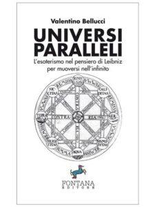 Universi paralleli di Valentino Bellucci
