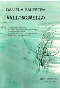 Vallongimello di Daniela Balestra