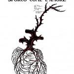 """""""Sporco come l'amore"""", romanzo di Stefano Aranginu – recensione di Susanna Loddo"""