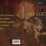 """In uscita il 21 dicembre """"Ad Lucem"""", sequel de """"Eden"""" di Alessandro Cortese"""