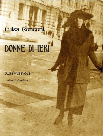 """In uscita """"Donne di ieri"""": un excursus di Luisa Ronconi sulle donne del dopoguerra"""