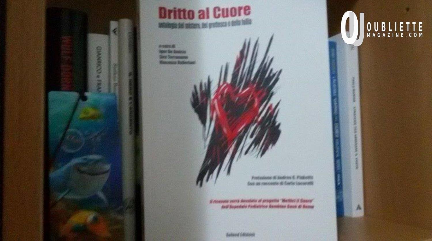 """""""Dritto al cuore"""": l'antologia benefica di qualità a favore del reparto pediatrico Bambino Gesù di Roma"""