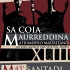 46° esibizione de Sa Coia Murreddina Matrimonio Mauritano: lo spirito della tradizione e del folclore