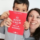 "Intervista di Rebecca Mais ad Alessia Gilardo e al suo pratico manuale ""Keep calm and fai la mamma"""