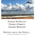 """Presentazione de """"Sinfonia delle tre stelle"""" al Primo Festival della Letteratura a Giulianova, dal 23 al 28 aprile 2012"""