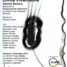 """""""Limite Invalicabile"""": azione sonora su storie di una Sardegna abusata, 13 dicembre 2012, Cagliari"""
