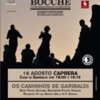 """Os Caminhos de Garibaldi: """"Tramonti di Musica"""" si sposta a Caprera nella casa di Garibaldi, 16 agosto"""