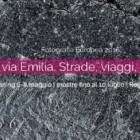 11^ edizione del Festival di Fotografia Europea 2016: la via Emilia, strade, viaggi e confini – dal 6 maggio, Reggio Emilia